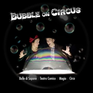 Bubble On Circus